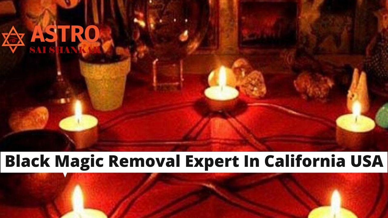 Black Magic Removal Expert In California USA