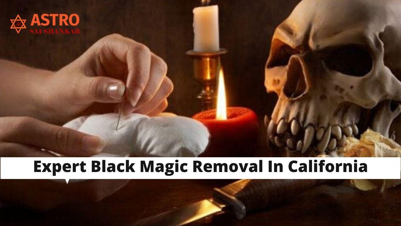 Expert Black Magic Removal In California