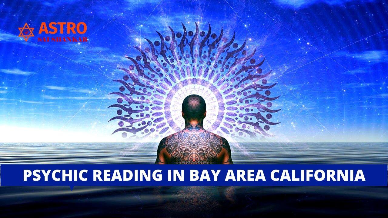 Psychic Reading In Bay Area California