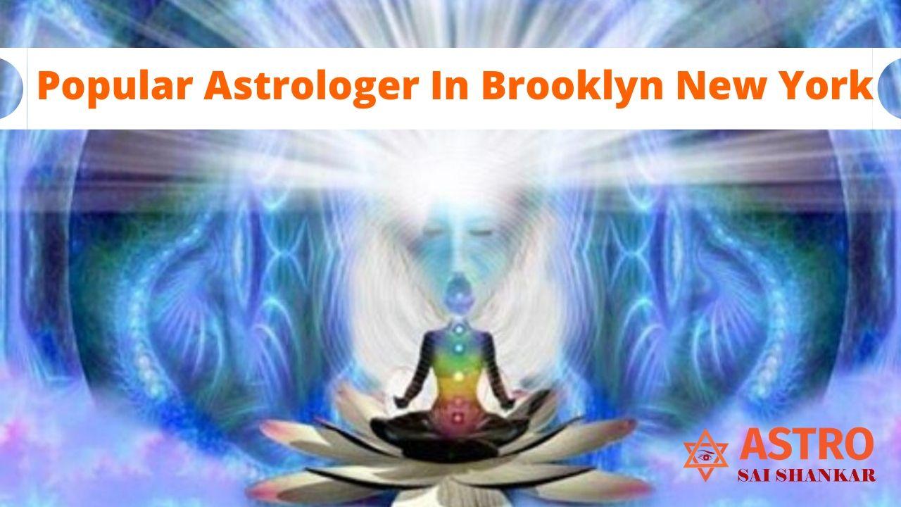 Popular Astrologer In Brooklyn New York