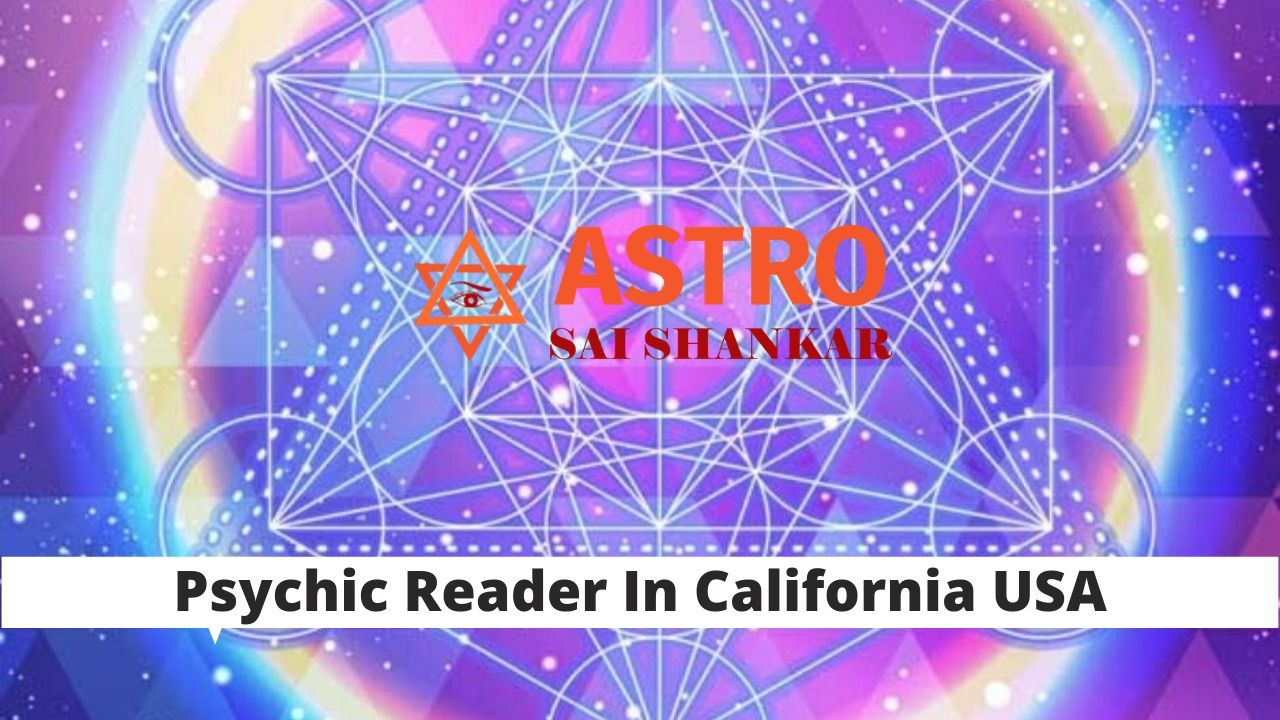 Top Psychic Reader In California USA