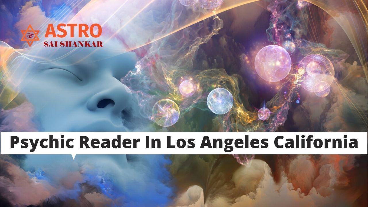 Psychic Reader In Los Angeles California