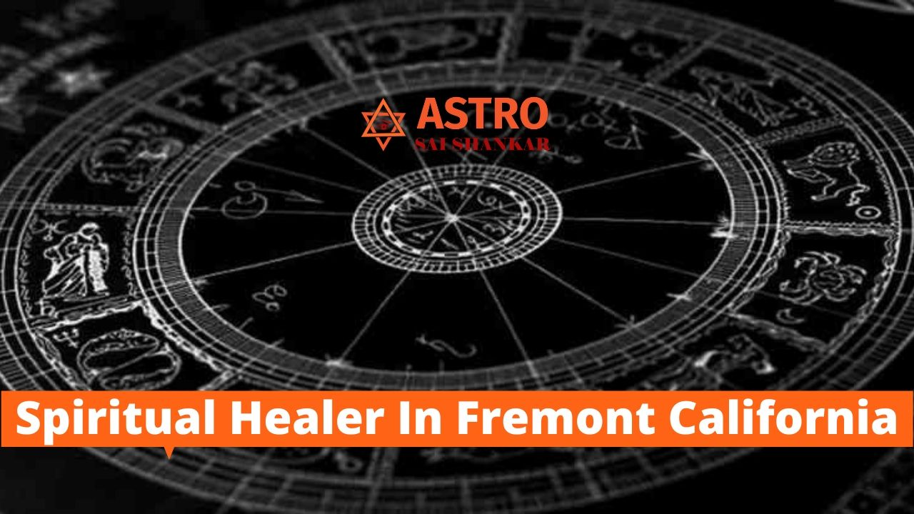 Spiritual Healer In Fremont California